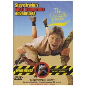 Steve Irwin's Most Dangerous Adventures [DVD]