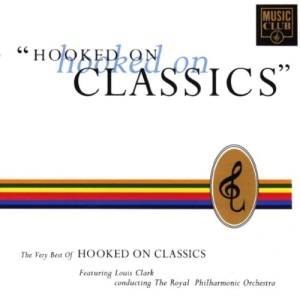 Hooked On Hooked On Classics