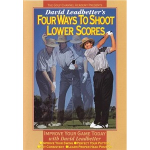 David Leadbetter's Four Ways to Shoot Lower Scores [DVD]