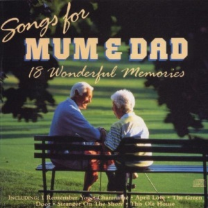 Songs for Mum and Dad