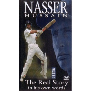 Nasser Hussain - The Real Story in His Own Words [DVD]