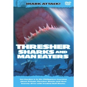 Shark Attack - The Thresher Sharks And Man Eaters [DVD]