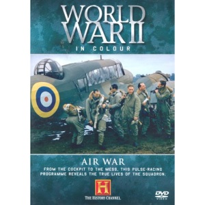 World War II In Colour - Air War [DVD]