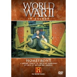 World War II In Colour - Homefront [DVD]