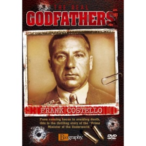 The Real Godfathers - Frank Costello [DVD]
