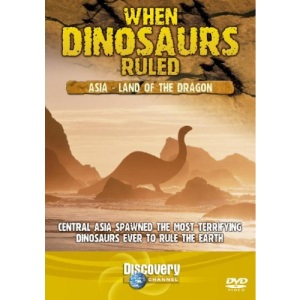 When Dinosaurs Ruled - Central Asia [DVD]