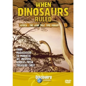 When Dinosaurs Ruled - Africa - The Land Time Forgot [DVD]