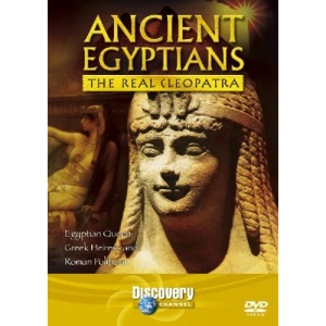 Ancient Egyptians: The Real Cleopatra [DVD] [1997]