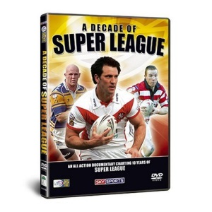 A Decade Of Super League [DVD]