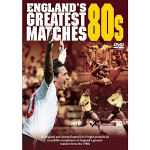 England's Greatest Ever Matches - The 80s [DVD]