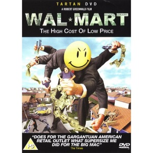 Wal*Mart - The High Cost Of Low Price [DVD]