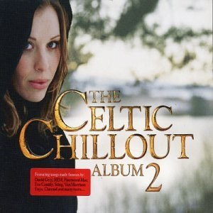 The Celtic Chillout Album Vol. 2