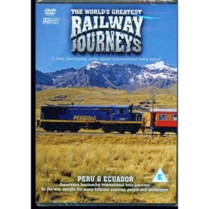 The World's Greatest Railway Journeys - Peru And Ecuador - (DVD)