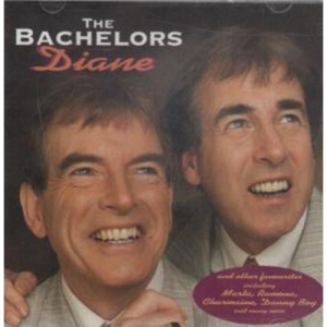 The Bachelors: Diane and Other Great Songs