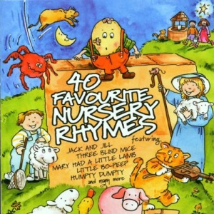 40 Favourite Nursery Rhymes