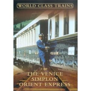 World Class Trains - The Venice Simplon Orient Express [2003] [DVD]