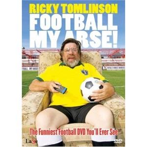 Ricky Tomlinson - Football My Arse [DVD]