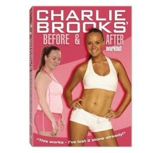Charlie Brooks: Before and After Workout [DVD] [2005]