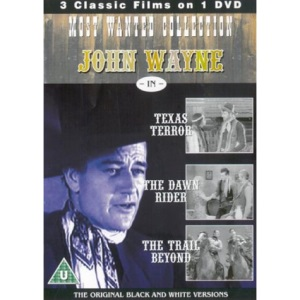 John Wayne Most Wanted - Texas Terror / The Dawn Rider / The Trail Beyond [1935] [DVD]