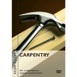 How to D.I.Y. - Carpentry [DVD]