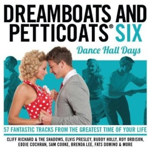 Dreamboats and Petticoats 6 - Dancehall Days