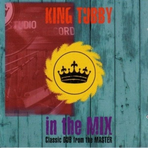 In The Mix: Classic DUB From The Master