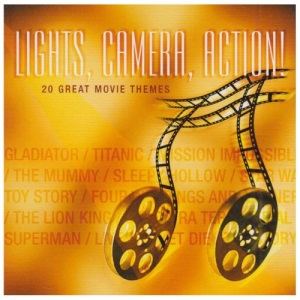 Lights, Camera, Action!: 20 GREAT MOVIE THEMES