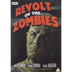 Revolt of the Zombies [DVD]