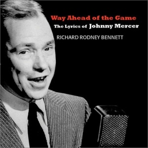 Way Ahead Of The Game: The Lyrics Of Johnny Mercer