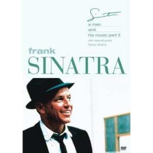 Frank Sinatra: a Man and His Music Part II [DVD]
