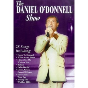 THE DANIEL O DONNELL SHOW [DVD]