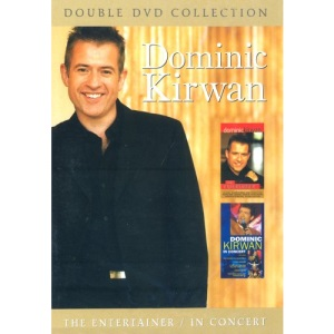 Dominic Kirwan: The Entertainer/In Concert [DVD]