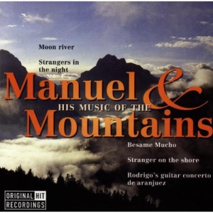 Manuel & His Music Of The Mountains: ORIGINAL HIT RECORDINGS