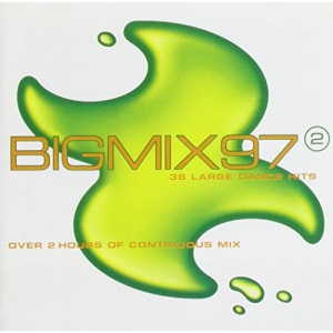 Big Mix '97 Vol. 2: 38 Large Dance Hits