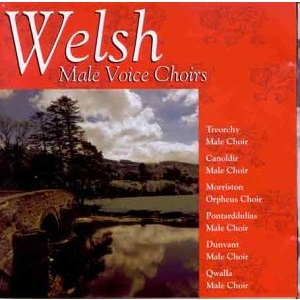 Welsh Male Voice Choirs Best