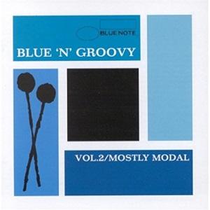 Blue 'n' Groovy: Vol. 2;Mostly Modal