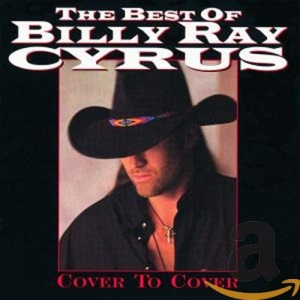 Cover to Cover: the Best of Billy Ray Cyrus