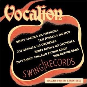 Swing Vocalion: Benny Carter, Benny Goodman, Taft Jordan