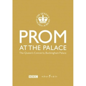 Prom At The Palace - The Queen's Concerts, Buckingham Palace [DVD] [2002]
