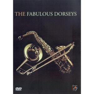 The Fabulous Dorseys [2004] [DVD]