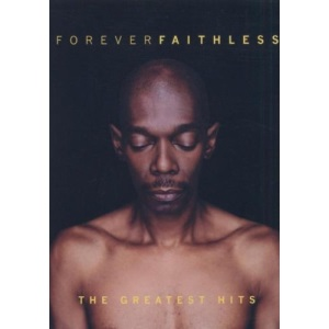 Faithless: Forever Faithless - The Greatest Hits [DVD]