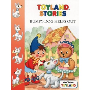 Toyland Stories - Bumpy Dog Helps Out (Toy Town Stories)