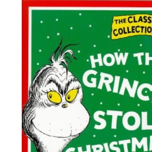 Dr. Seuss Classic Collection - How the Grinch Stole Christmas!