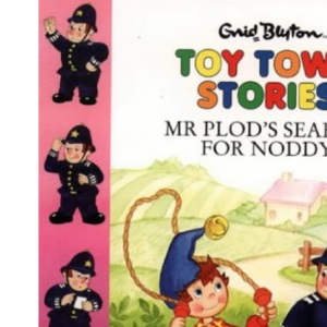Toy Town Stories - Mr Plod's Search For Noddy