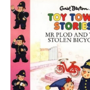 Mr Plod And The Stolen Bicycle (Toy Town Stories)