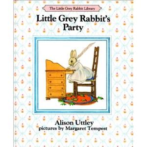 Little Grey Rabbit's Party (Little Grey Rabbit Library)