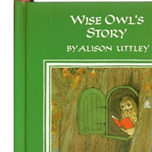 Wise Owl's Story (The Little Grey Rabbit library)