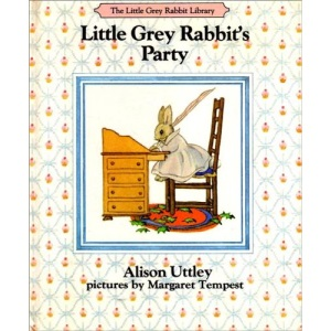 Little Grey Rabbit's Party (The Little Grey Rabbit library)