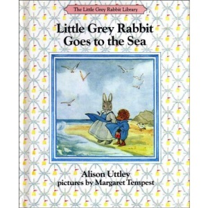 Little Grey Rabbit Goes to the Sea (Little Grey Rabbit Library)