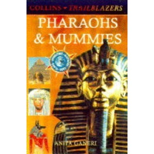 Pharaohs and Mummies (Collins Trailblazers)